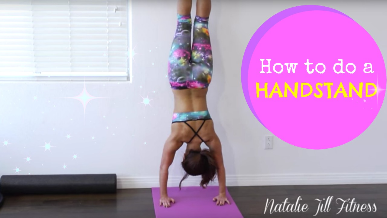 How To Do A Handstand Natalie Jill Fitness